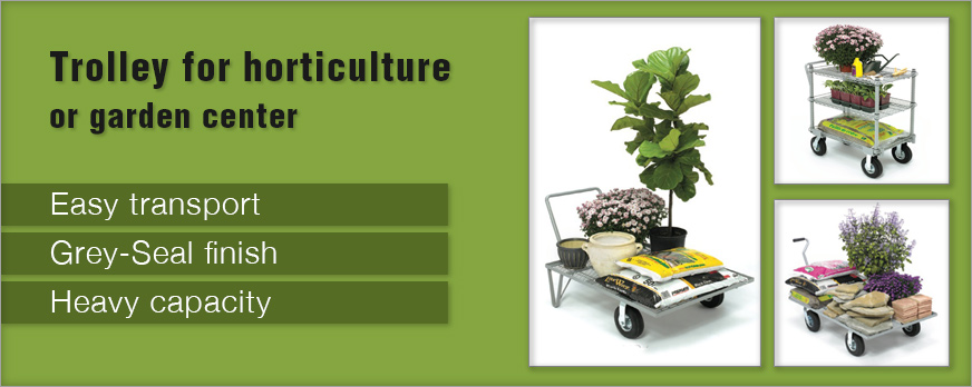 Trolley for horticulture or garden center